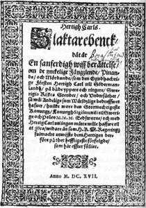 """""""Hertig Carls slaktarebenck"""" - nidskrift om Karls """"ynckelige Fängzlende, Pinande och Mördande"""" som spreds av landsflyktiga svenskar."""